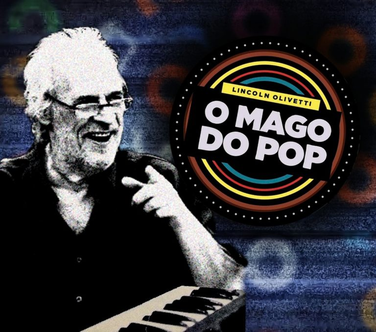 Maestria de Lincoln Olivetti é revivida no álbum 'O mago do pop' | Blog do Mauro Ferreira